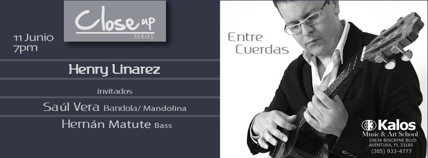 Entre Cuerdas: Henry Linarez